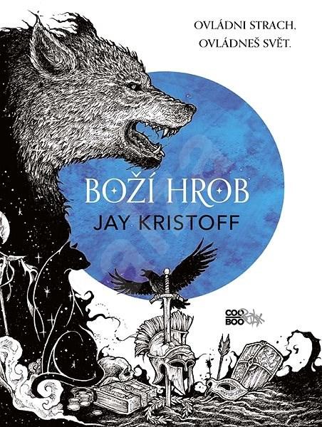 Boží hrob - Jay Kristoff