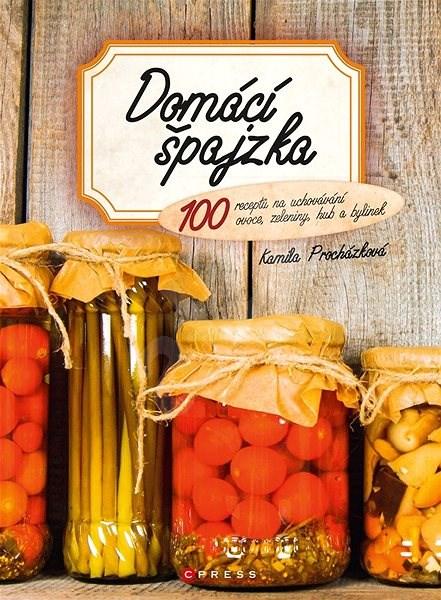 Domácí špajzka - Kamila Procházková