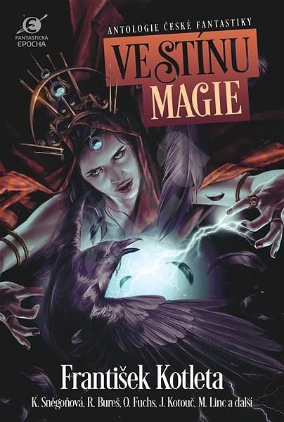 Ve stínu magie - Leoš Kyša