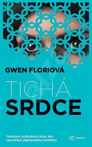 Tichá srdce - Gwen Florio