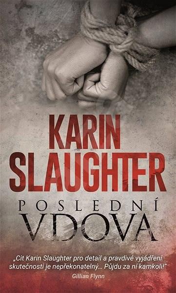 Poslední vdova - Slaughter