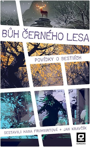 Bůh Černého lesa - Hana Fruhwirtová (ed.)
