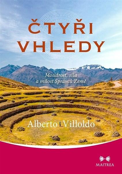 Čtyři vhledy - Alberto Villoldo