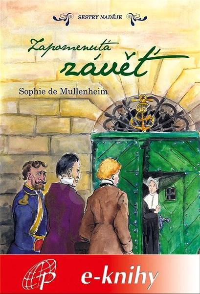 Zapomenutá závěť - Sophie de Mullenheim