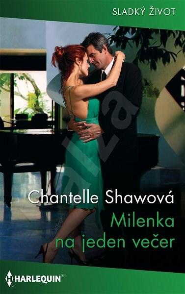 Milenka na jeden večer - Chantelle Shawová