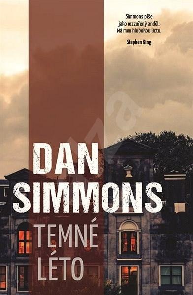 Temné léto - Dan Simmons