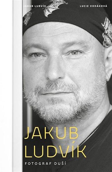 Fotograf duší - Jakub Ludvík