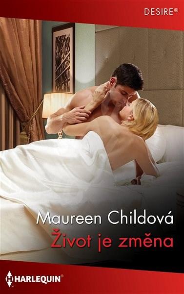 Život je změna - Maureen Child