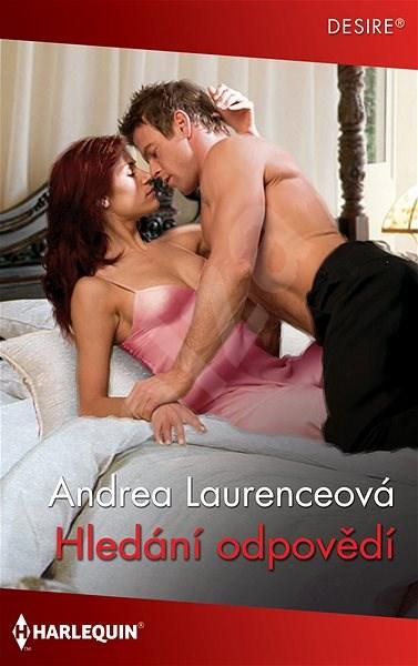 Hledání odpovědí - Andrea Laurenceová