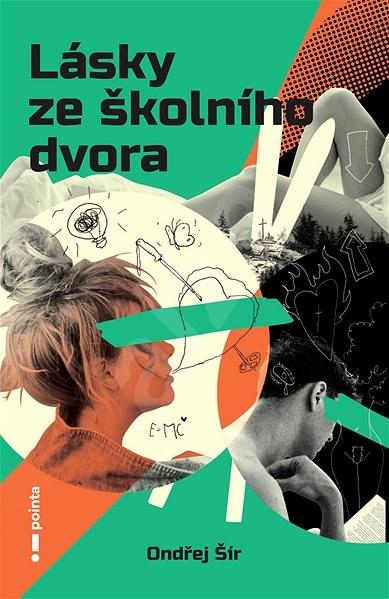 Lásky ze školního dvora - Ondřej Šír