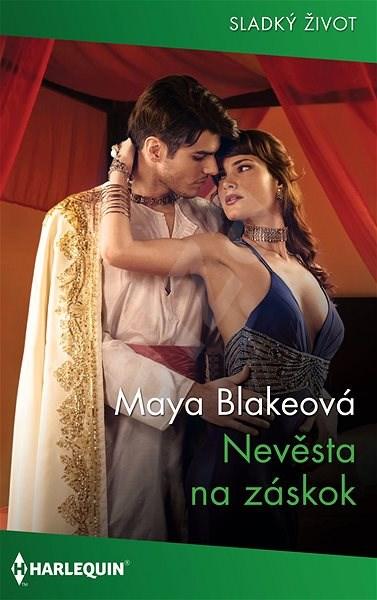 Nevěsta na záskok - Maya Blakeová