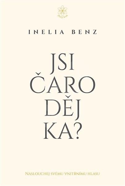Jsi Čaroděj/ka? - Inelia Benz