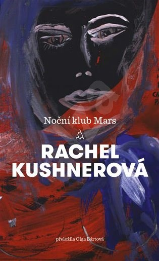 Noční klub Mars - Rachel Kushnerová