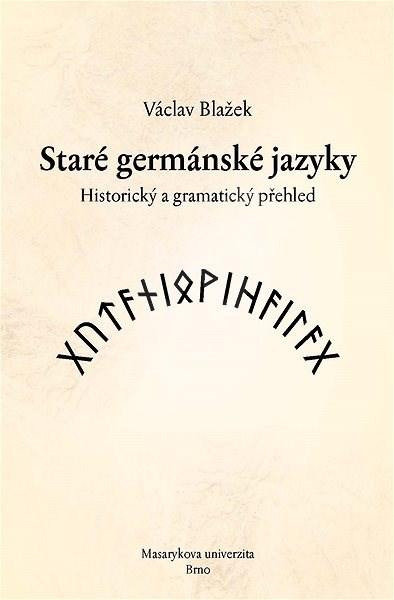 Staré germánské jazyky - Václav Blažek