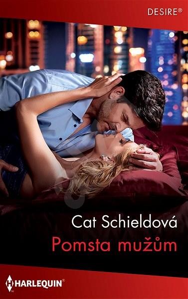 Pomsta mužům - Cat Schieldová