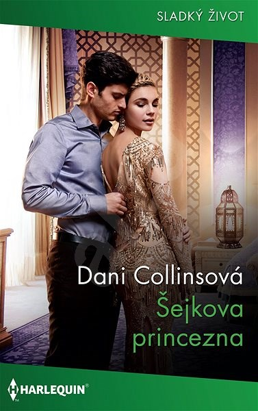 Šejkova nevěsta - Dani Collinsová