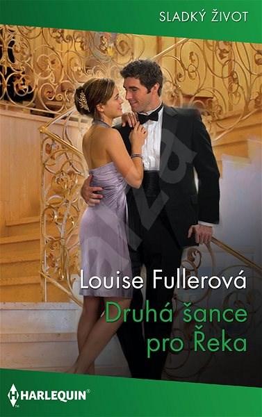 Druhá šance pro Řeka - Louise Fullerová