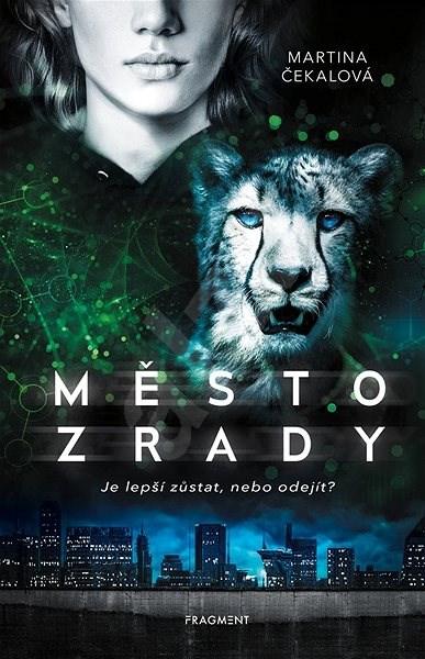Město zrady - Martina Čekalová