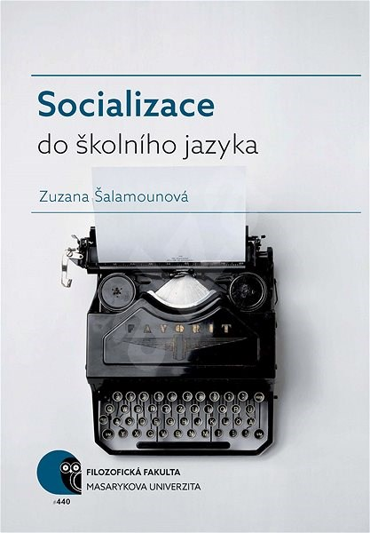 Socializace do školního jazyka - Zuzana Šalamounová