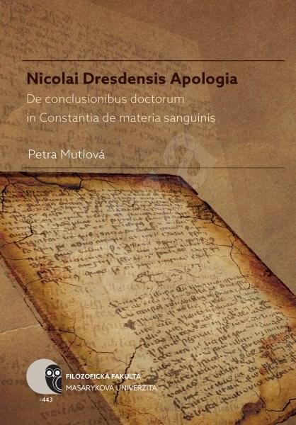 Nicolai Dresdensis Apologia - Petra Mutlová