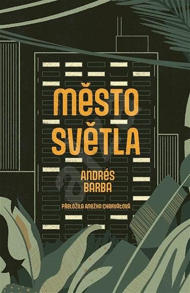 Město světla - Andrés Barba