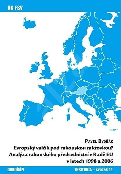 Evropský valčík pod rakouskou taktovkou? - Pavel Dvořák