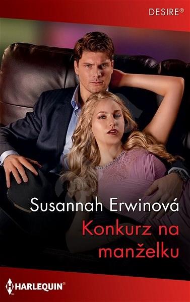 Konkurz na manželku - Susannah Erwinová