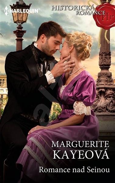 Romance nad Seinou - Marguerite Kayeová