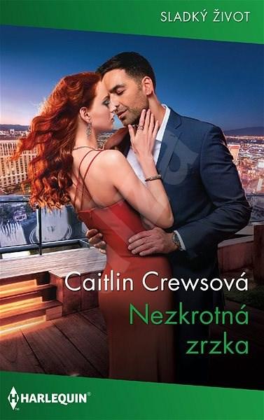 Nezkrotná zrzka - Caitlin Crewsová