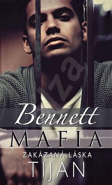 Bennett Mafia : Zakázaná láska -