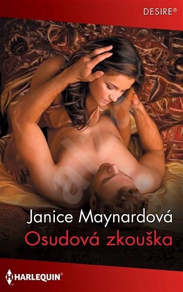 Osudová zkouška - Janice Maynardová