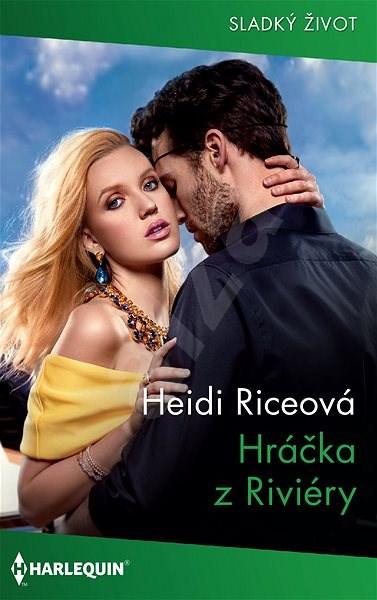 Hráčka z Riviéry - Heidi Riceová