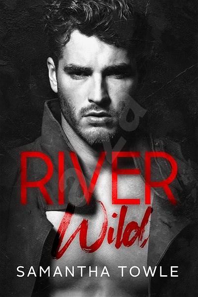 River Wild - Samantha Towle