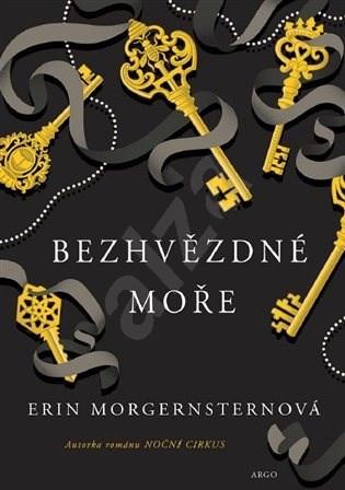 Bezhvězdné moře - Erin Morgenstern