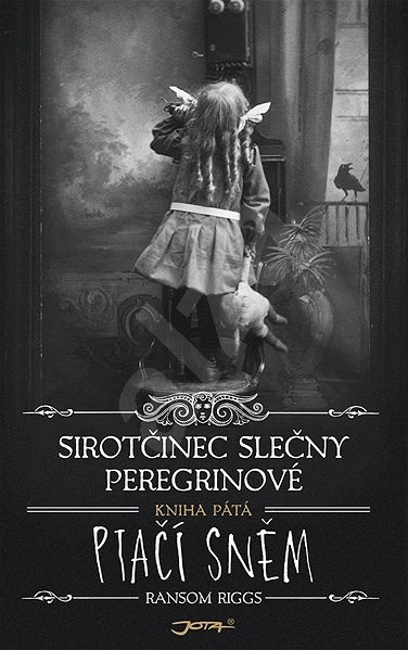 Sirotčinec slečny Peregrinové: Ptačí sněm - Ransom Riggs