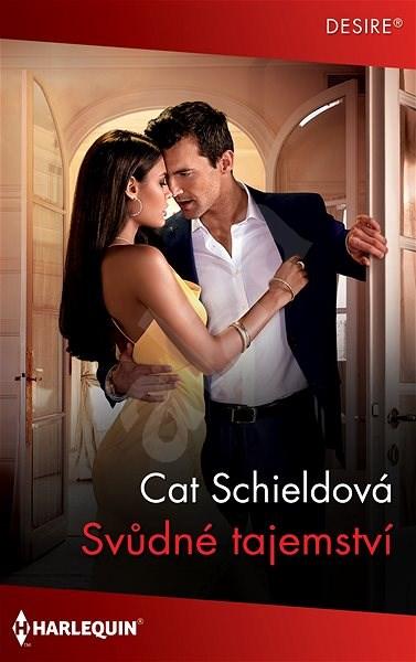 Svůdné tajemství - Cat Schieldová