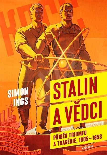 Stalin a vědci - Simon Ings