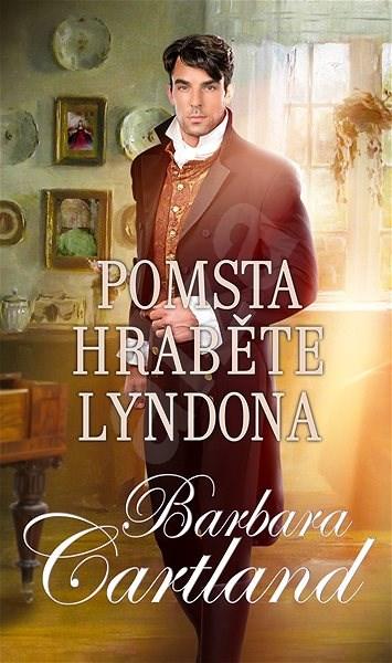 Pomsta hraběte Lyndona - Barbara Cartland