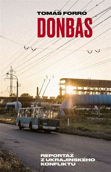 Donbas - Tomáš Forró