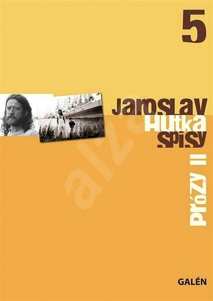 Prózy II - Jaroslav Hutka