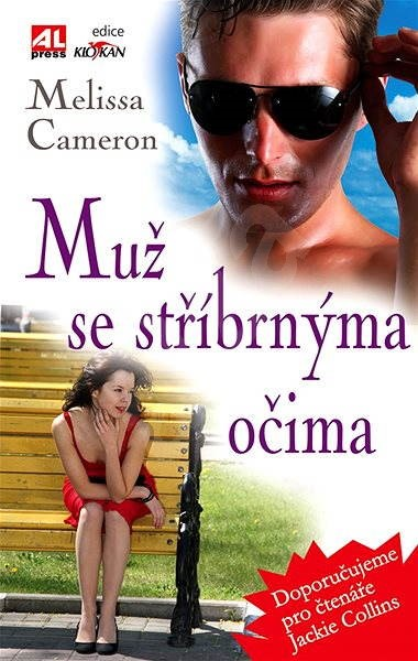 Muž se stříbrnýma očima - Melissa Cameron