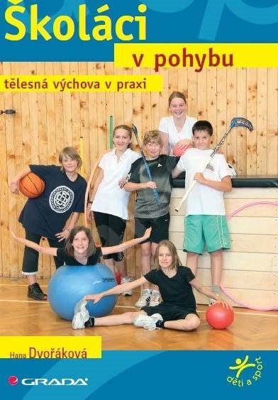 Školáci v pohybu - Hana Dvořáková
