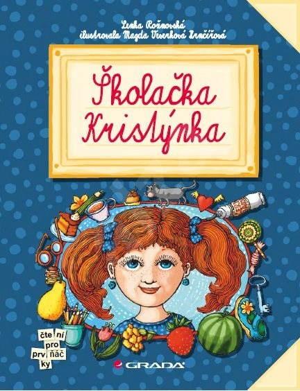 Školačka Kristýnka - Lenka Rožnovská
