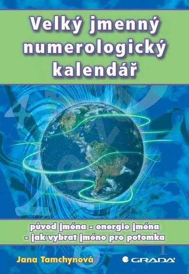 Velký jmenný numerologický kalendář - Jana Tamchynová