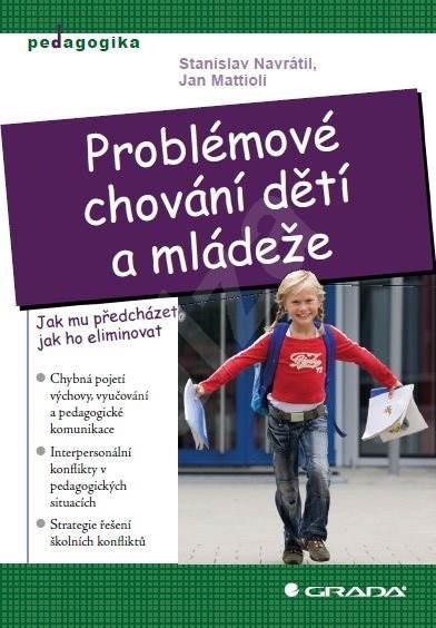 Problémové chování dětí a mládeže - Stanislav Navrátil