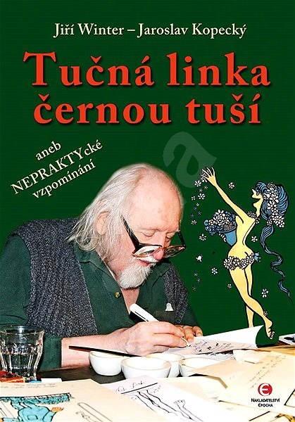 Tučná linka černou tuší - Jiří Winter