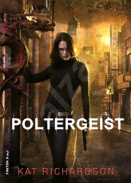 Poltergeist - Kat Richardson