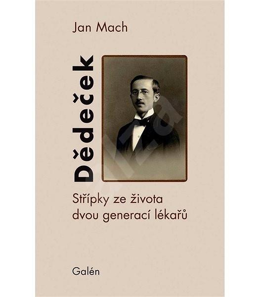 Dědeček - Jan Mach