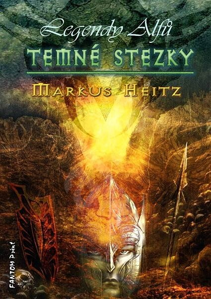 Temné stezky - Markus Heitz