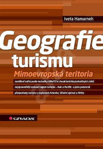 Geografie turismu - Iveta Hamarneh